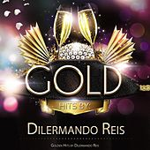 Golden Hits By Dilermando Reis de Dilermando Reis