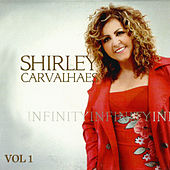 Infinity - Shirley Carvalhaes, Vol. 1 by Shirley Carvalhaes