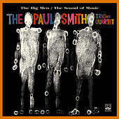 The Paul Smith Trio & Quartet. The Big Men / The Sound of Music by Paul Smith (jazz piano)
