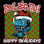 Happy Skalidays by Reel Big Fish