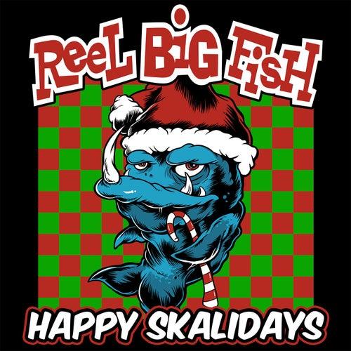 Happy Skalidays von Reel Big Fish