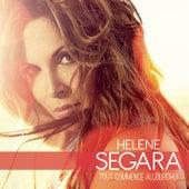 Tout commence aujourd'hui by Hélène Segara