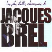 Brel : les plus belles chansons von Jacques Brel