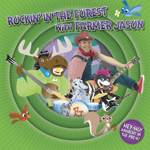Rockin' in the Forest With Farmer Jason by Farmer Jason