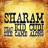 She Came Along by Sharam