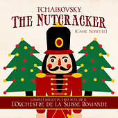 Tchaikovsky: The Nutcracker (Casse Noisette) [Complet Ballet in Two Acts, Op. 71] by Ernest Ansermet