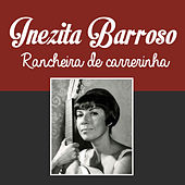 Rancheira de Carrerinha de Inezita Barroso