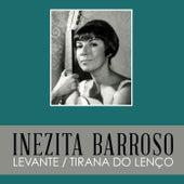 Levante / Tirana do Lenço de Inezita Barroso