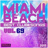 Miami Beach Best Club Songs, Vol 69 van Various Artists