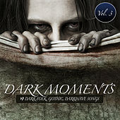 Dark Moments Vol. 3 - 19 Gothic, EBM, Darkwave, Industrial Songs by Various Artists