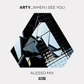 When I See You (Alesso Remix) de Arty