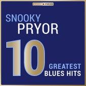 Masterpieces Presents Snooky Pryor: 10 Greatest Blues Hits de Snooky Pryor