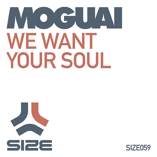 We Want Your Soul by Moguai