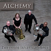 Prelude And Groove de Alchemy