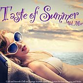 Taste of Summer Del Mar (Cool and Smooth Chill and Lounge Sounds - Deluxe Selection for Easy Listening and Relax) de Various Artists