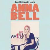Hard Lesson to Learn von Anna Bell