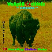 Timeless by Weapon of Choice