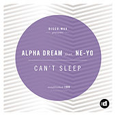 Can't Sleep by Alpha Dream
