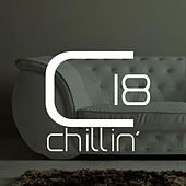 Chillin', Vol. 18 by Various Artists