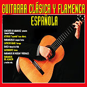 Guitarra Clásica y Flamenca Española by Various Artists