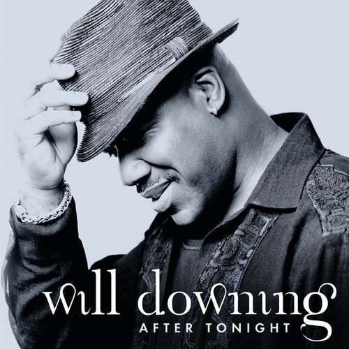 After Tonight by Will Downing