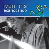 Acariocando by Ivan Lins