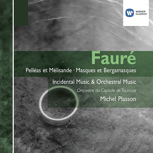 Fauré : Orchestral Works by Various Artists
