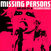 Walking In L.A. - The Dance Mixes de Missing Persons