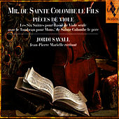 Mr. De Sainte Colombe Le Fils - Pièces De Viole by Jordi Savall