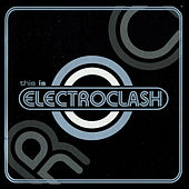 This Is Electroclash by Various Artists