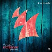 Exceeder (Remixes) von Mason