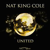 United by Nat King Cole