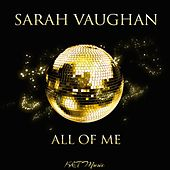 All of Me by Sarah Vaughan