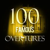 100 Famous Overtures by Various Artists