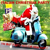 Italian Christmas Party (The Best Party Hits for New Year) de Various Artists