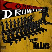 Commoners, Peers, Drunks & Thieves by The Talks