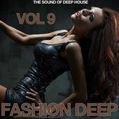 Fashion Deep, Vol. 9 (The Sound of Deep House) von Various Artists