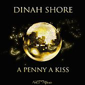 A Penny a Kiss von Dinah Shore