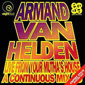 Armand Van Helden Live From Your Mutha's House de Armand Van Helden