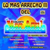 Lo Mas Arrecho,  Vol. 3 by Conjunto Mar Azul