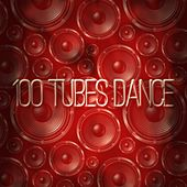 100 Tubes Dance (Top 100 Songs House Electro Trance Dub Minimal Tech for Your Party and Festival DJ Selection Extended Zone Ibiza 2015) von Various Artists
