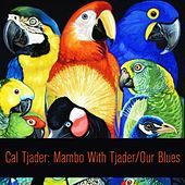 Mambo with Tjader / Our Blues by Cal Tjader
