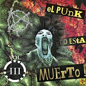 El Punk No Está Muerto, Vol. 3 de Various Artists