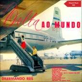 A Volta ao Mundo Com Dilermando Reis (Original Album 1959) de Dilermando Reis