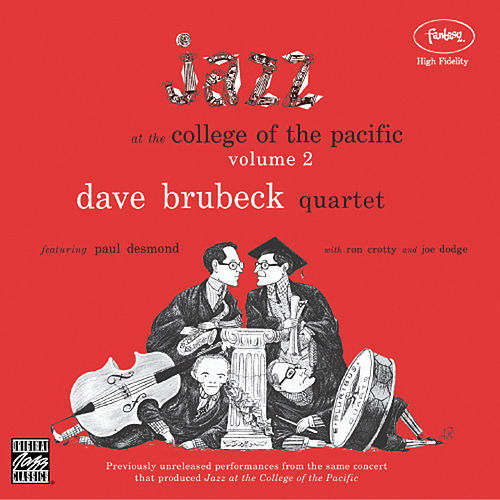 Jazz At The College Of The Pacific Vol. 2 by Dave Brubeck