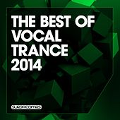 The Best Of Vocal Trance 2014 - EP by Various Artists