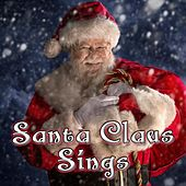 Santa Claus Sings by Santa Claus