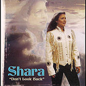 Shara: Don't Look Back (feat. Pony Express Ministry) by Shara