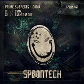 Coma - Single by Prime Suspects