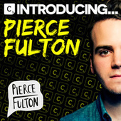 Introducing Pierce Fulton by Various Artists